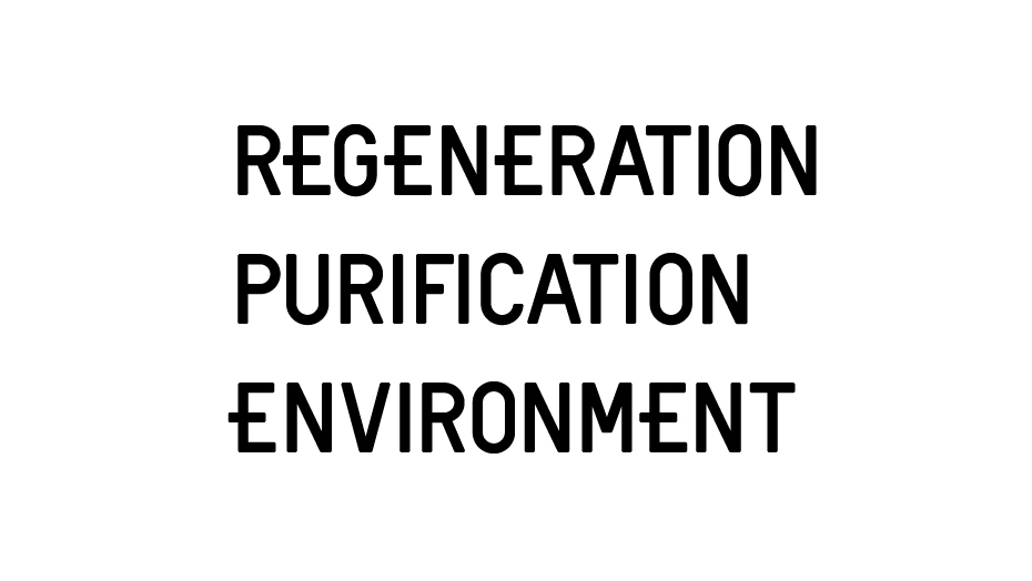 regeneration purification environment