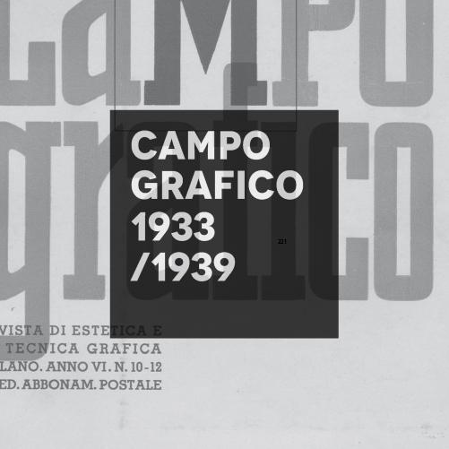 Campo Grafico 1933/1939 Visual Identity